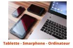 Tablette Smarphone Ordinateur